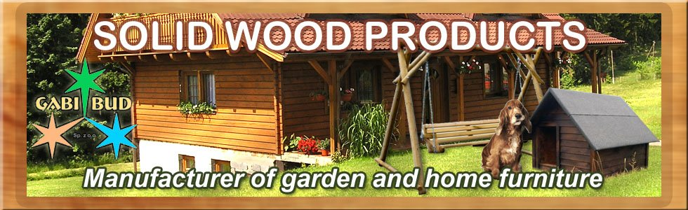 Solid wood products manufacturer for home and garden